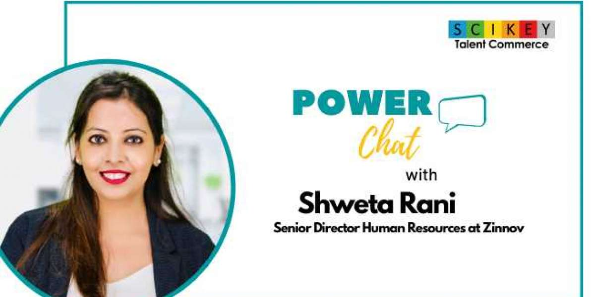 Power Chat with Shweta Rani, Senior Director Human Resources at Zinnov
