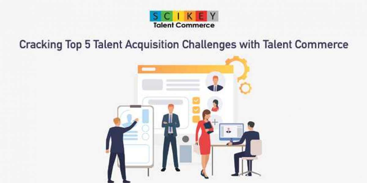 Cracking Top 5 Talent Acquisition Challenges with Talent Commerce