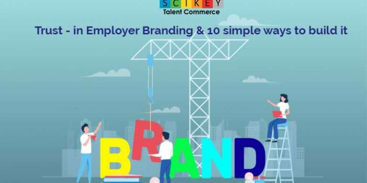 Trust – in Employer Branding & 10 simple ways to build it