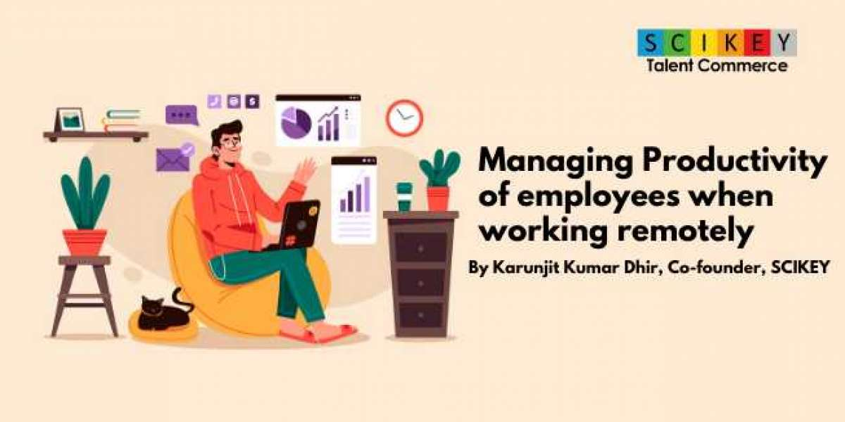 Managing Productivity of employees when working remotely