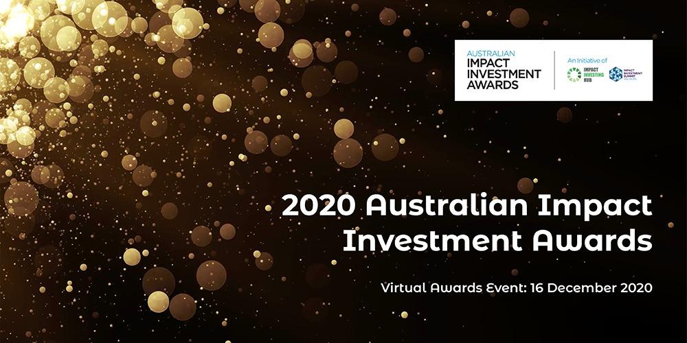 Aron Mercer on LinkedIn: 2020 Australian Impact Investment Awards, Hosted online, 16th of December