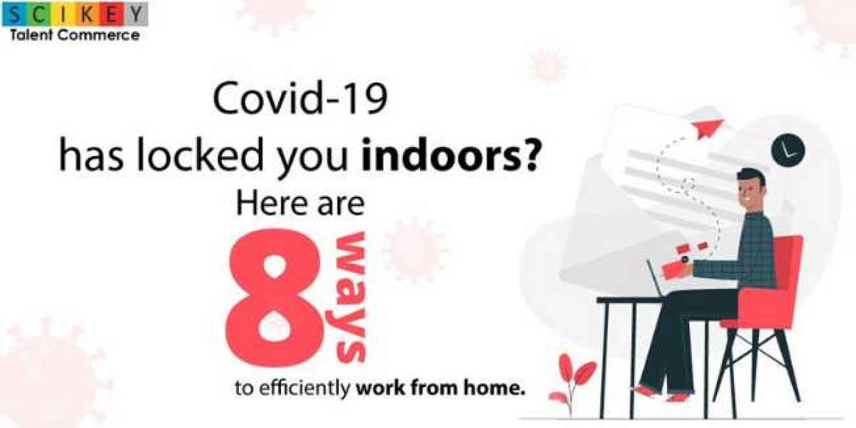 Covid-19 has locked you indoors? Here are 8 ways to efficiently work from home