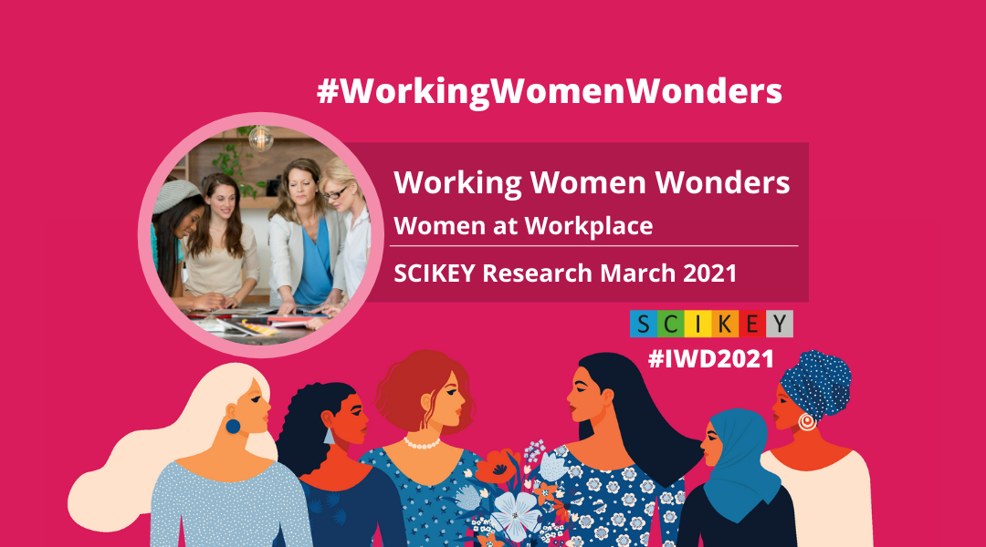 SCIKEY Research Report: Working Women Wonders -  Women at Workplace