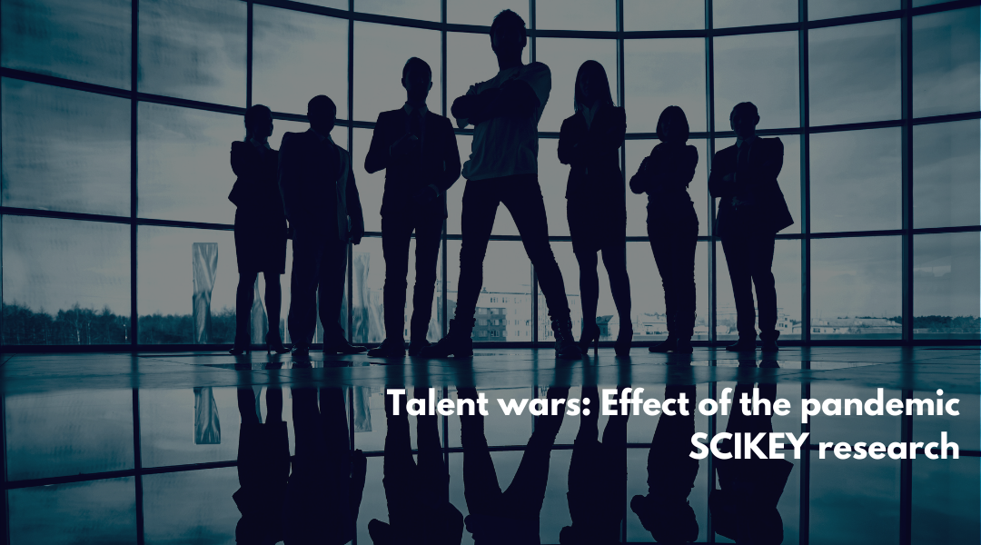 Talent Wars: Effect of the Pandemic SCIKEY Research Report