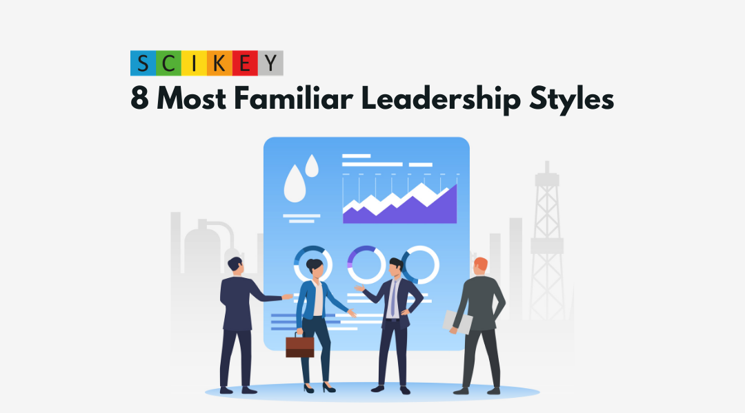 8 Most Familiar Leadership Styles